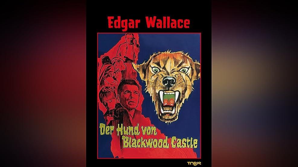 Edgar Wallace: Der Hund von Blackwood Castle [dt./OV]