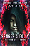 Ranger's Folly (Lost Tales of the Realm)