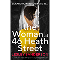 The Woman at 46 Heath Street: A twisty and absolutely gripping psychological thriller (English Edition)