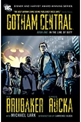 Gotham Central: Book 1: In the Line of Duty Kindle Edition