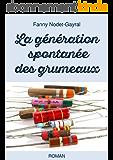 La génération spontanée des grumeaux