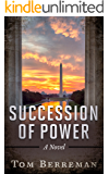 Succession of Power: A Political Espionage Thriller