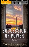Succession of Power: A Political Espionage Thriller