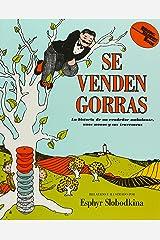 Se Venden Gorras/Caps For Sale: La Historia de un Vendedor Ambulante, unos Monos y sus Travsuras (Live Oak Readalong) Audio CD