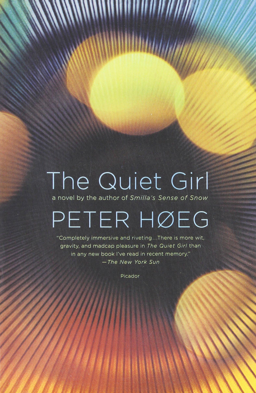 The Quiet Girl: A Novel ebook