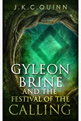 Gyleon Brine and The Festival of the Calling (The Gyleon Brine Fantasy Series Book 1) Kindle Edition