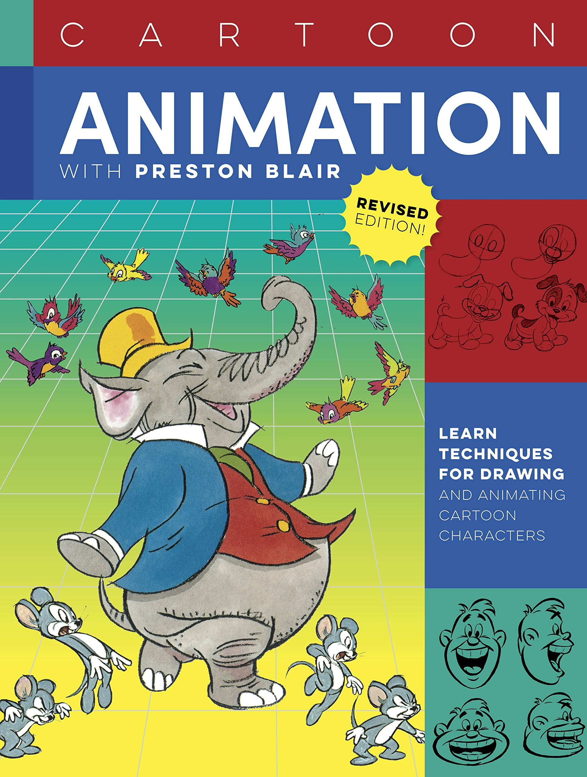 Amazon Com Cartoon Animation With Preston Blair Revised Edition Learn Techniques For Drawing And Animating Cartoon Characters Collector S Series 9781633228900 Blair Preston Books