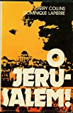 O Jerusalem 1st, 8ptg edition by Collins, Larry; Lapierre, Dominique published by Simon & Schuster Hardcover