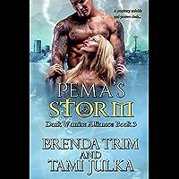 Pema's Storm: Dark Warrior Alliance Book 3 (English Edition)