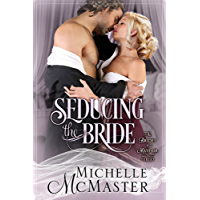 Seducing the Bride (Brides of Mayfair Series Book 1) (English Edition)