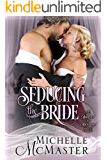 Seducing the Bride (Brides of Mayfair Series Book 1)