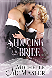 Seducing the Bride (Brides of Mayfair Series Book 1) (English Edition)