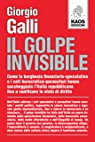 Il golpe invisibile