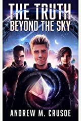 The Truth Beyond the Sky (The Epic of Aravinda Book 1) Kindle Edition