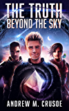 The Truth Beyond the Sky (The Epic of Aravinda Book 1) (English Edition)