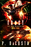 Trust (The 1000 Revolution Book 4)