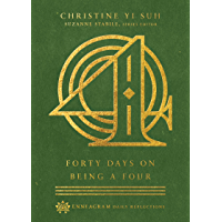 Forty Days on Being a Four (Enneagram Daily Reflections) (English Edition)