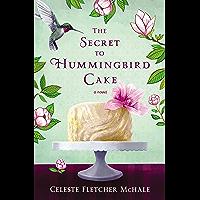 The Secret to Hummingbird Cake