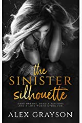 The Sinister Silhouette Kindle Edition