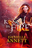 Kissed by Fire: A Paranormal Urban Fantasy novel (Blood & Magic Book 2)
