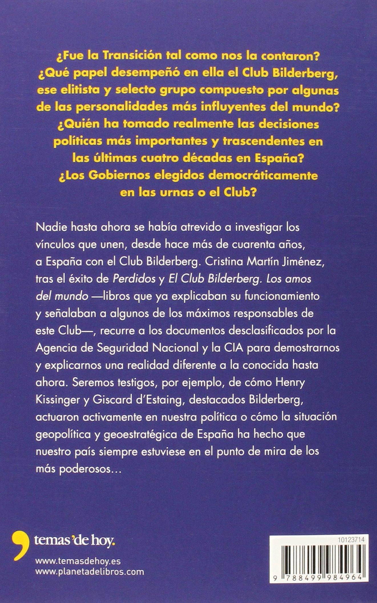 Los planes del club Bilderberg para España Fuera de Colección: Amazon.es: Martín Jiménez, Cristina: Libros
