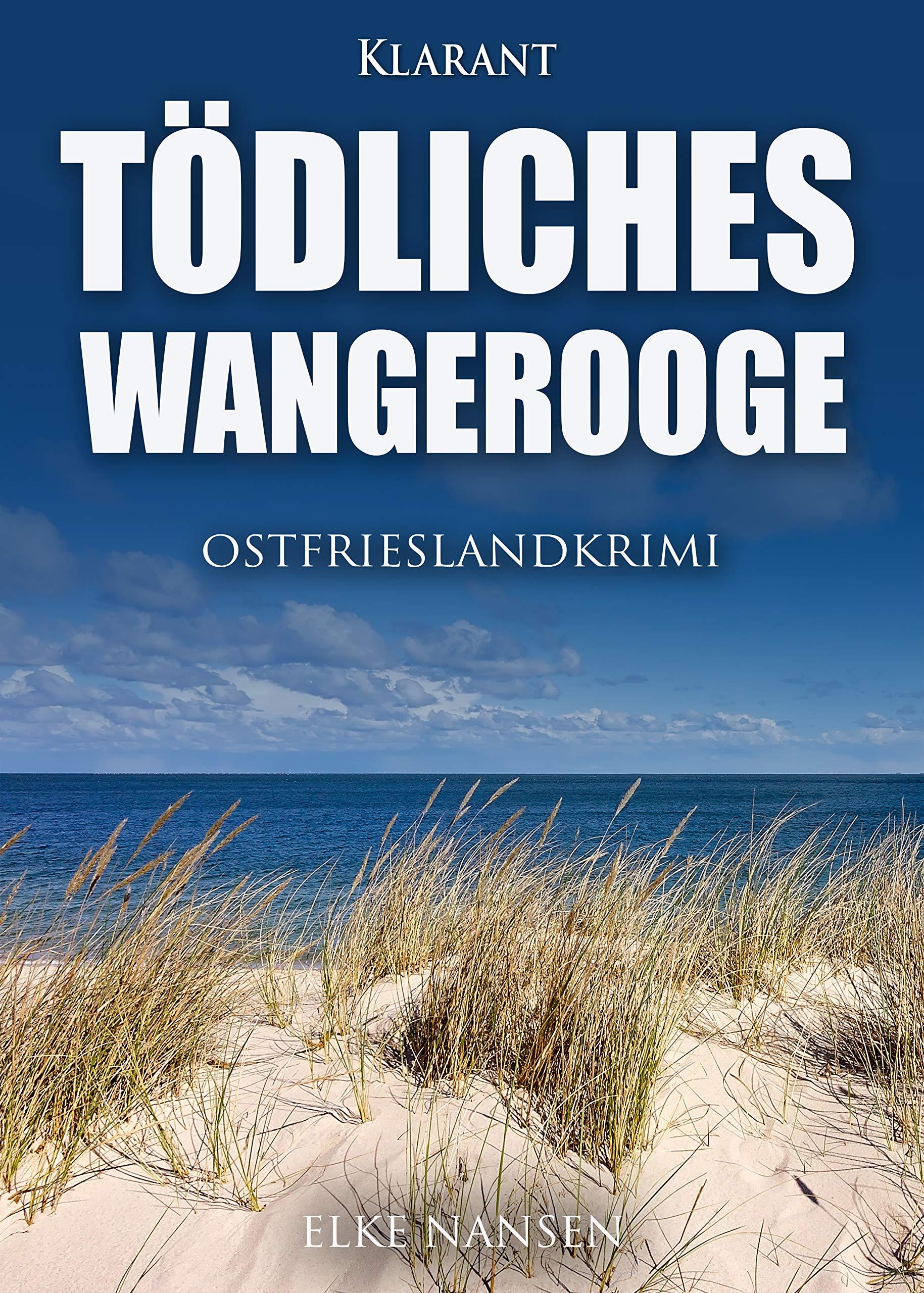 Tödliches Wangerooge. Ostfrieslandkrimi  Faber Und Waatstedt Ermitteln 7