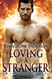 Loving a Stranger: A Kindred Tales Novel (Brides of the Kindred )