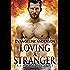 Loving a Stranger: A Kindred Tales Novel (Brides of the Kindred )