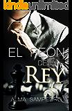 El peón del Rey: La secta de los banqueros (Spanish Edition)