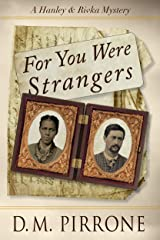 For You Were Strangers (Hanley & Rivka Mysteries Book 2) Kindle Edition