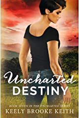 Uncharted Destiny (The Uncharted Series Book 7) Kindle Edition