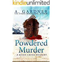 Powdered Murder (Bison Creek Mystery Series Book 1)