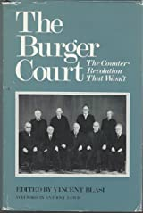 Burger Court: The Counter-Revolution That Wasn't Hardcover