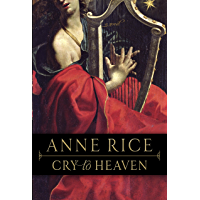 Cry to Heaven: A Novel book cover