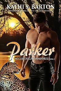 Parker: McCullough's Jamboree – Erotic Jaguar Shapeshifter Romance (McCullough's Jamboree Book 2)