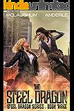 Steel Dragon 3 (Steel Dragons Series)