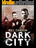 Dark City: gripping detective thriller full of suspense