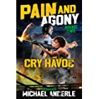 Cry Havoc (Pain and Agony Book 2)