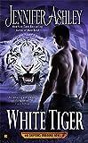 White Tiger (A Shifters Unbound Novel)