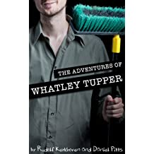 The Adventures of Whatley Tupper (A Choose-Your-Path Novel)