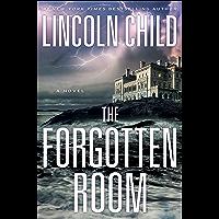 The Forgotten Room: A Novel (Jeremy Logan Series Book 4)
