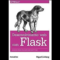 Desenvolvimento web com Flask: Desenvolvendo aplicações web com Python