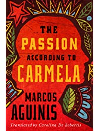 The Passion According to Carmela