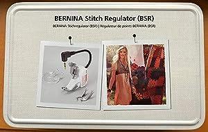BERNINA Stitch Regulator (BSR)