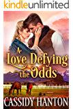 A Love Defying the Odds: A Historical Western Romance Book