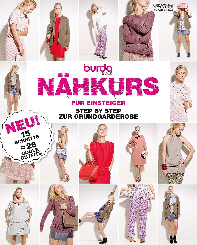 Burda Nähkurs für Einsteiger 1/2 Nähmagazin burda style: burda style ...