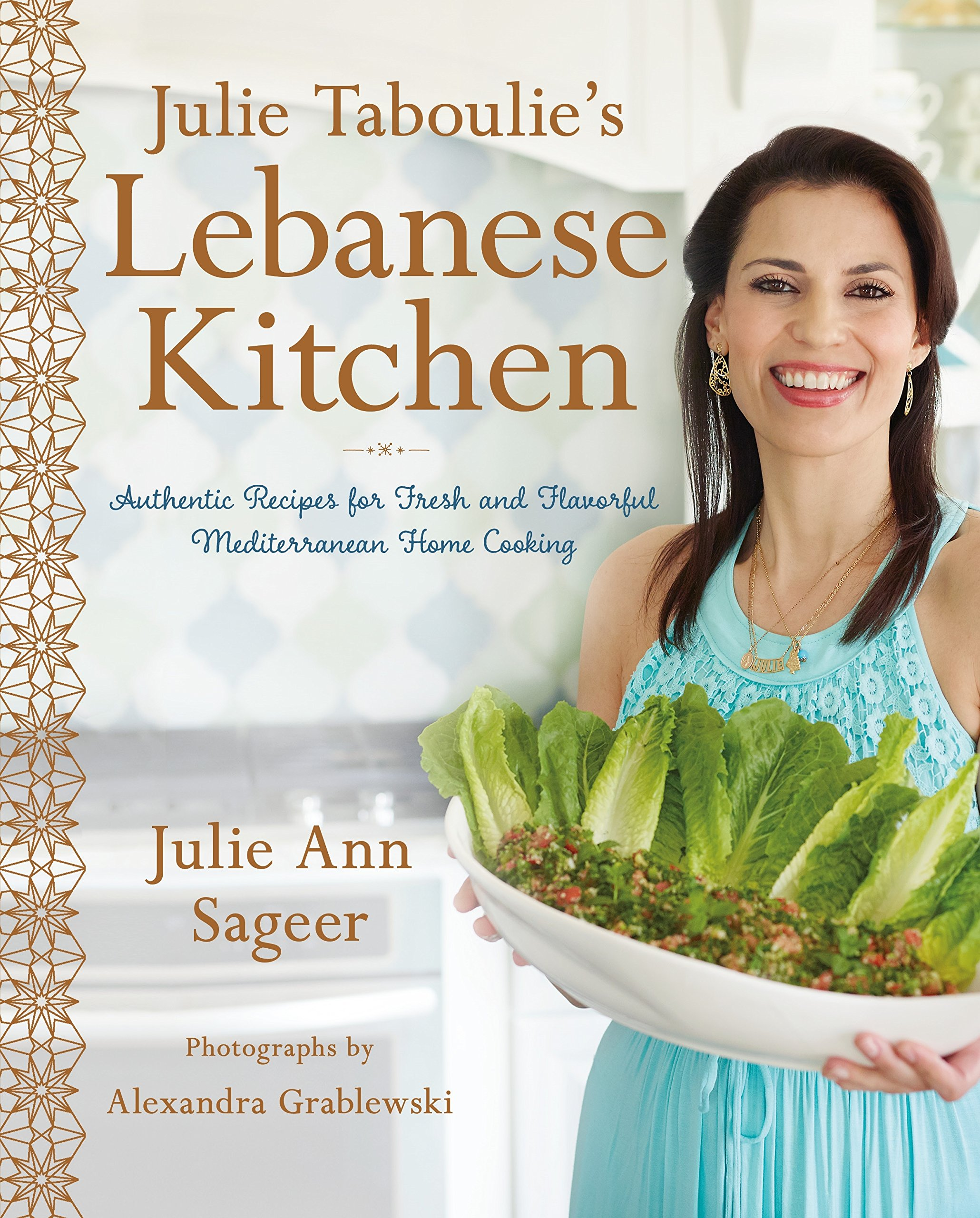 Julie Taboulie\'s Lebanese Kitchen: Authentic Recipes for Fresh and ...
