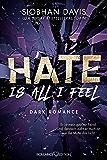 Hate is all I feel (Rydeville Elite 1) (German Edition)