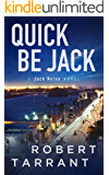Quick Be Jack: A Jack Nolan Novel (The Cap's Place Series Book 3)