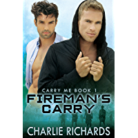 Fireman's Carry (Carry Me Book 1) (English Edition)